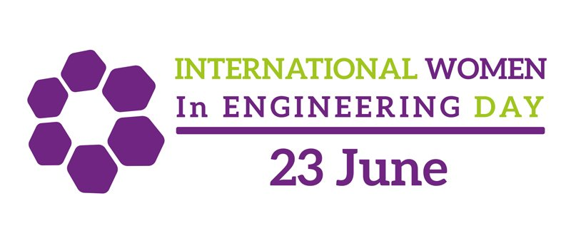 Celebrating International Women in Engineering Day #INWED21